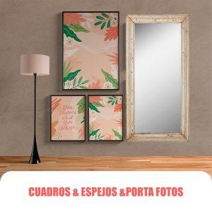 CUADROS & ESPEJOS & PORTA FOTOS
